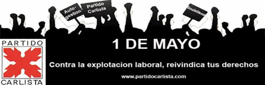 ¡1 de Mayo, defiende tus derechos!